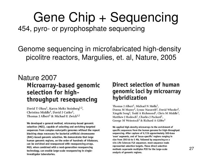 Gene Chip + Sequencing