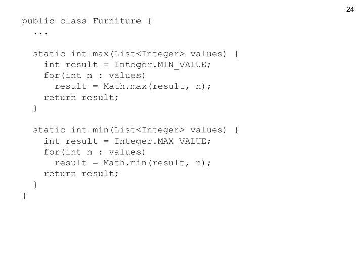 public class Furniture {