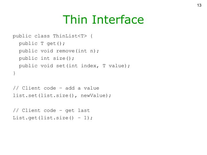 Thin Interface