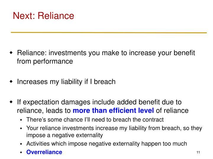 Next: Reliance