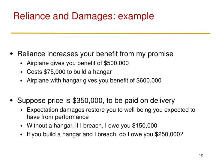 Reliance and Damages: example