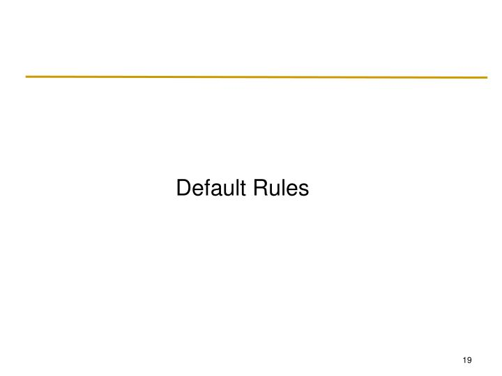 Default Rules