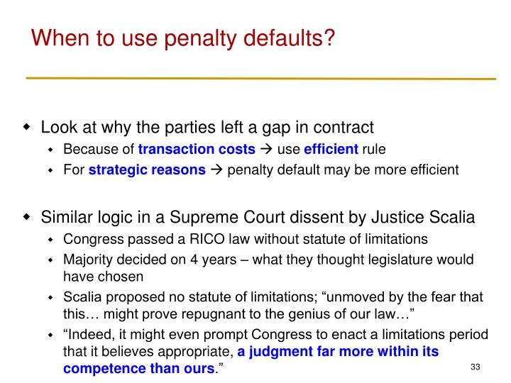 When to use penalty defaults?