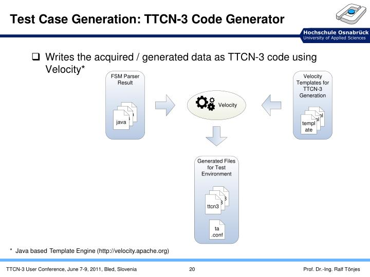 Test Case Generation: TTCN-3 Code Generator