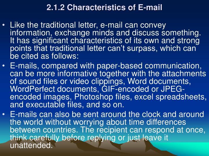 2.1.2 Characteristics of E-mail