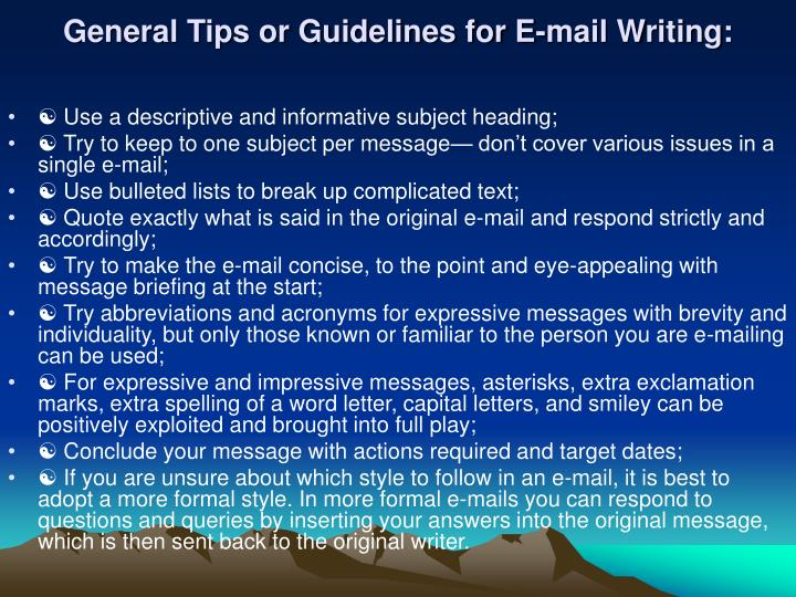 General Tips or Guidelines for E-mail Writing: