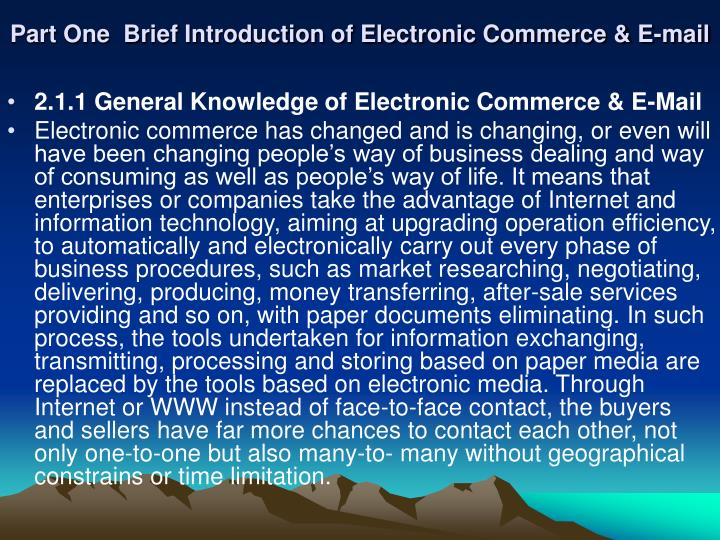 Part One  Brief Introduction of Electronic Commerce & E-mail