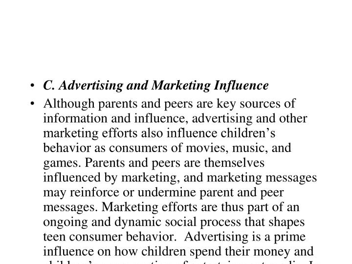 C. Advertising and Marketing Influence