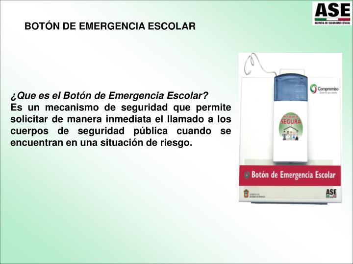 BOTÓN DE EMERGENCIA ESCOLAR