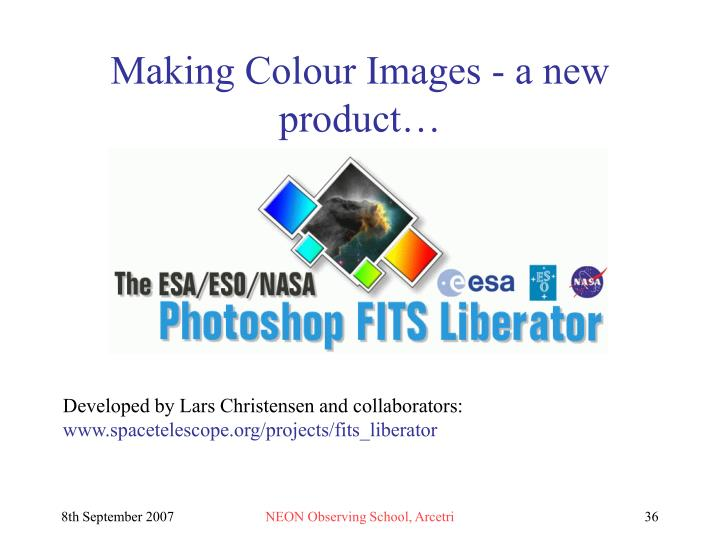 Making Colour Images - a new product…