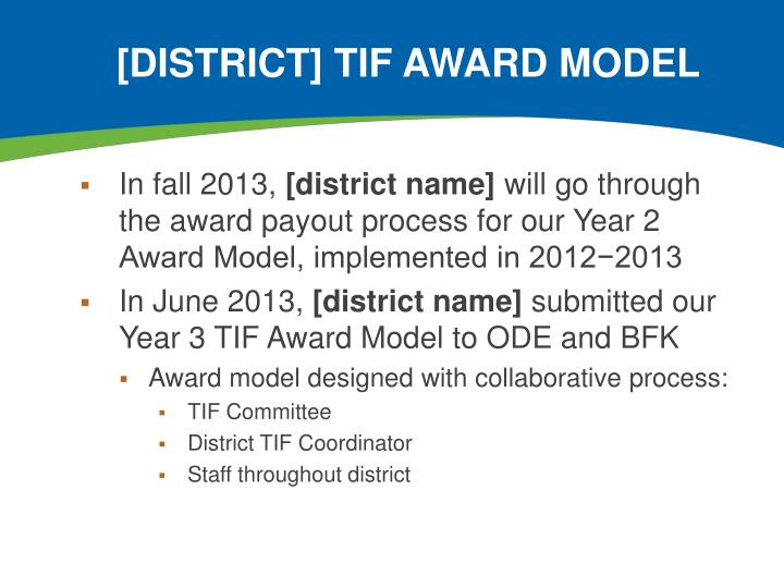 [District] TIF award model