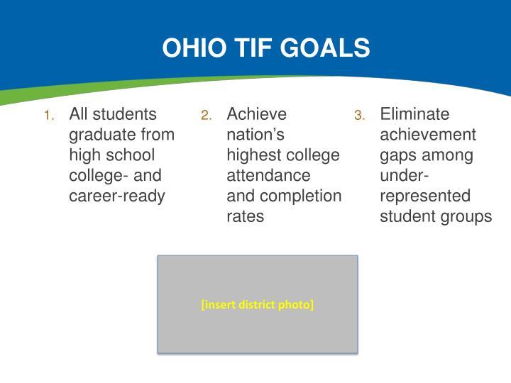 Ohio TIF Goals