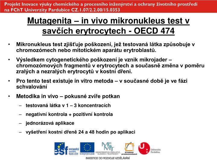 Mutagenita – in vivo mikronukleus test v savčích erytrocytech - OECD 474