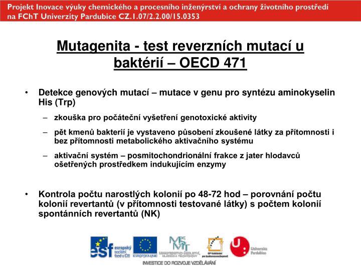 Mutagenita - test reverzních mutací u baktérií – OECD 471