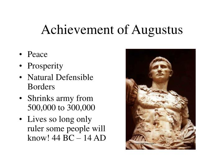 Achievement of Augustus