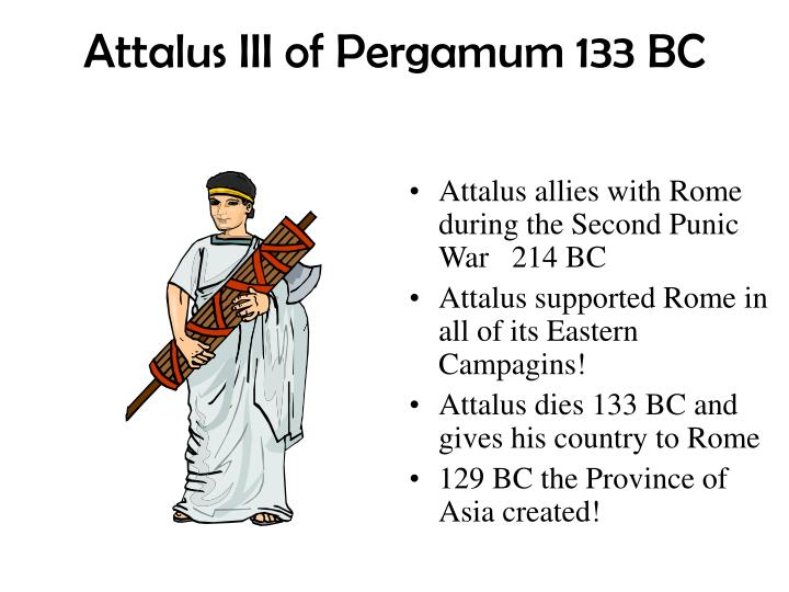 Attalus III of Pergamum 133 BC