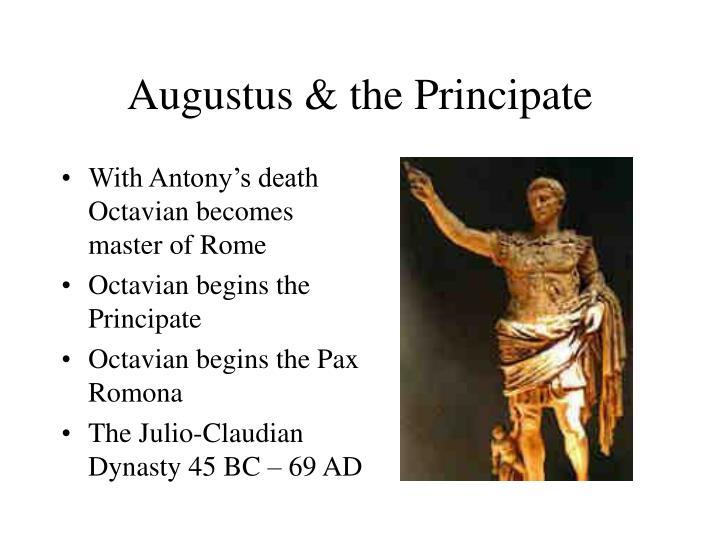 Augustus & the Principate