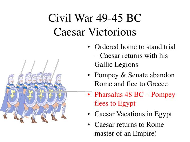 Civil War 49-45 BC
