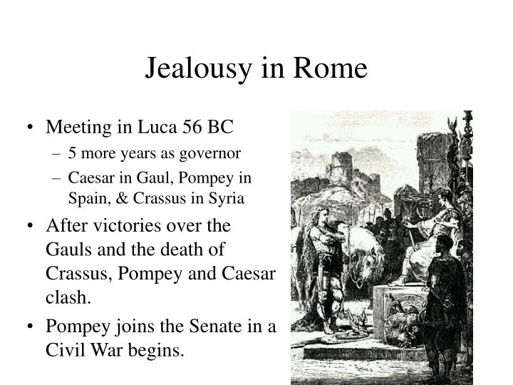 Jealousy in Rome