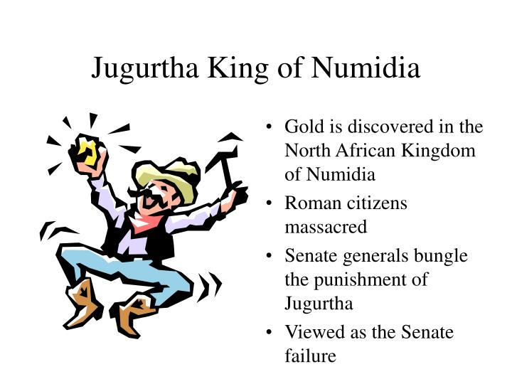 Jugurtha King of Numidia