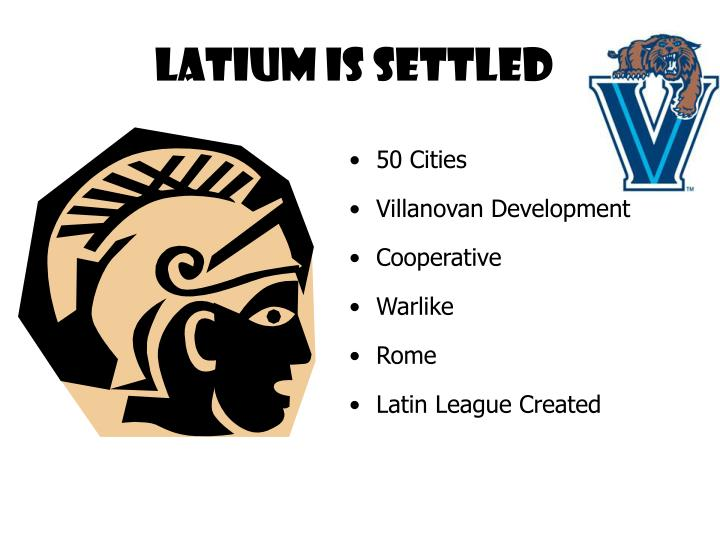 Latium is Settled