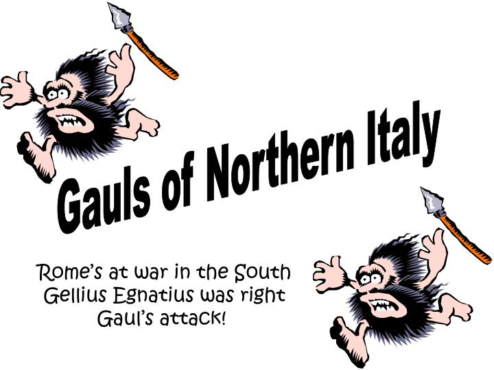 Gauls of Northern Italy