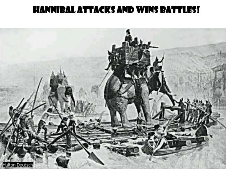 Hannibal Attacks and Wins Battles!