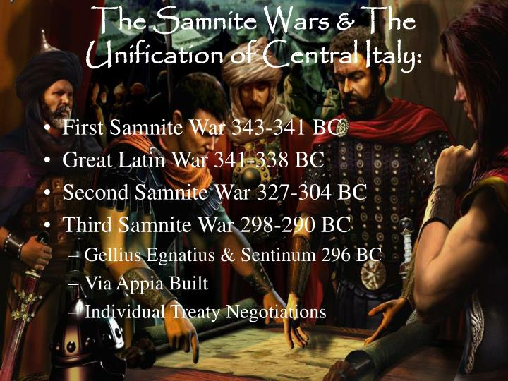 The Samnite Wars & The Unification of Central Italy: