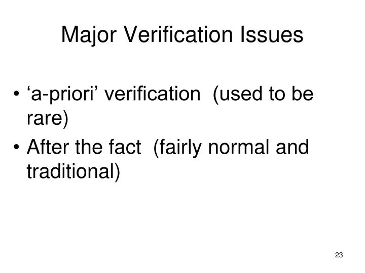 Major Verification Issues