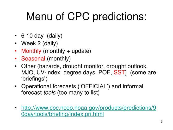 Menu of CPC predictions: