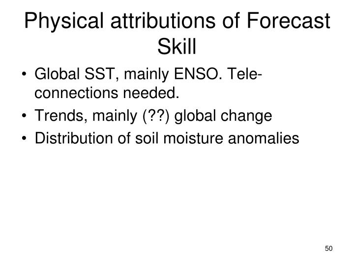 Physical attributions of Forecast Skill