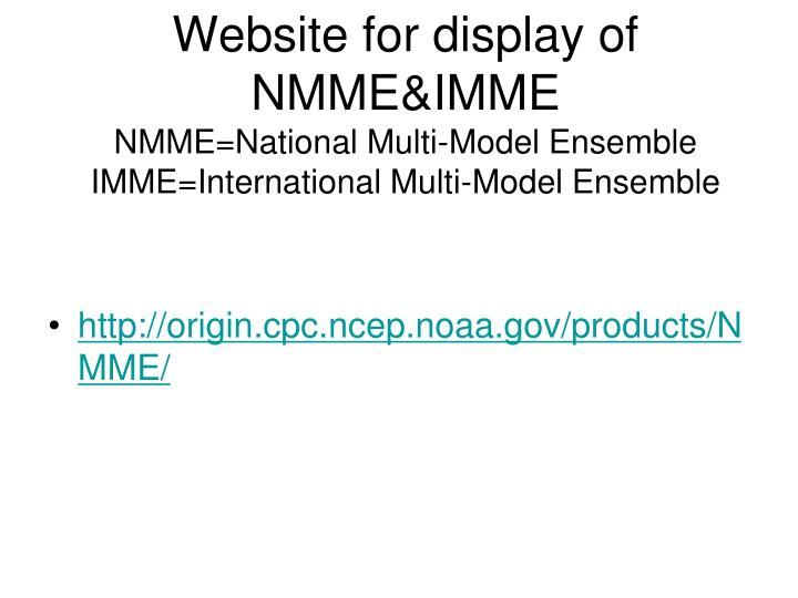 Website for display of NMME&IMME
