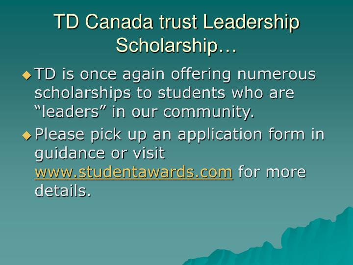 TD Scholarships for Community Leadership-Yearly