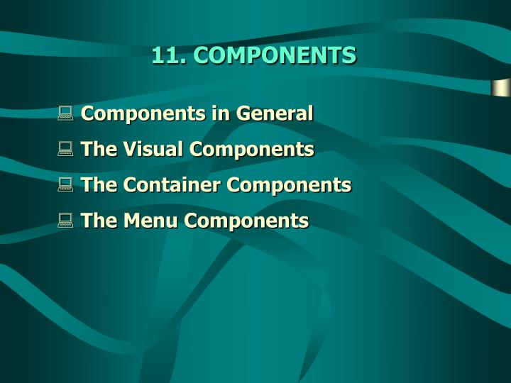 Components in General