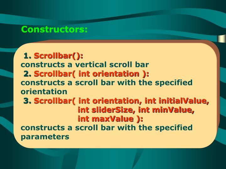 Constructors: