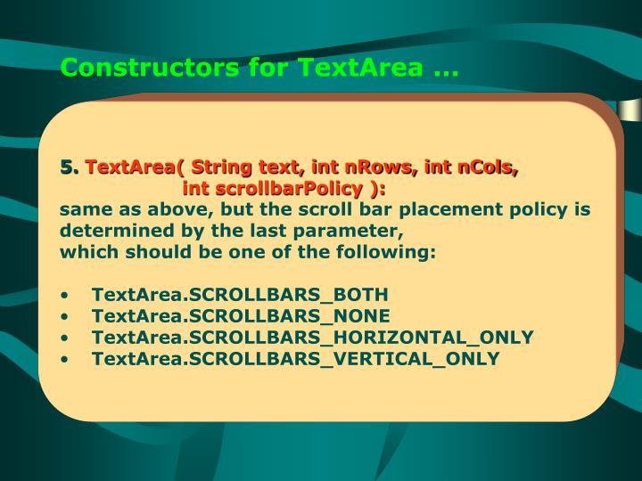 Constructors for TextArea ...