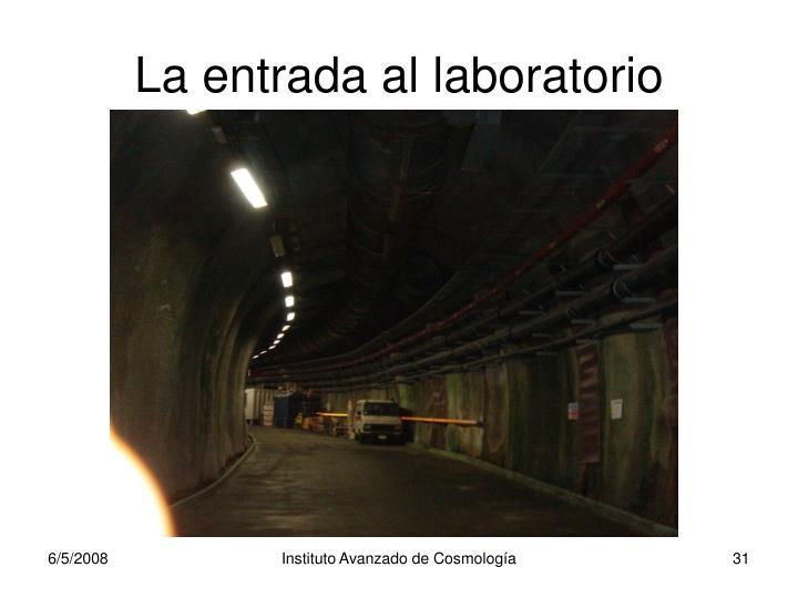 La entrada al laboratorio
