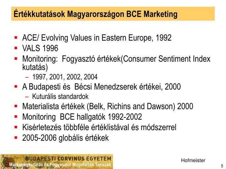 Értékkutatások Magyarországon BCE Marketing