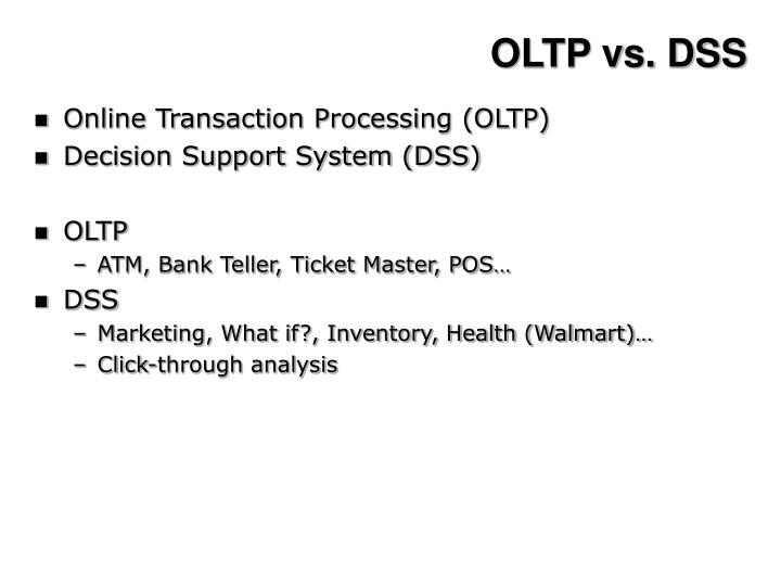 OLTP vs. DSS