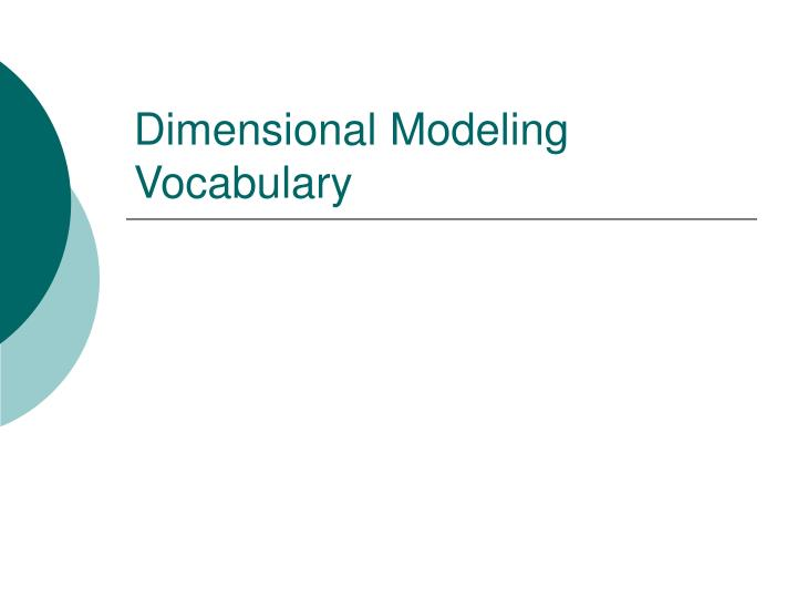 Dimensional Modeling Vocabulary