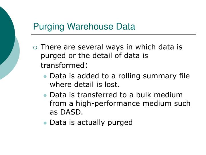 Purging Warehouse Data