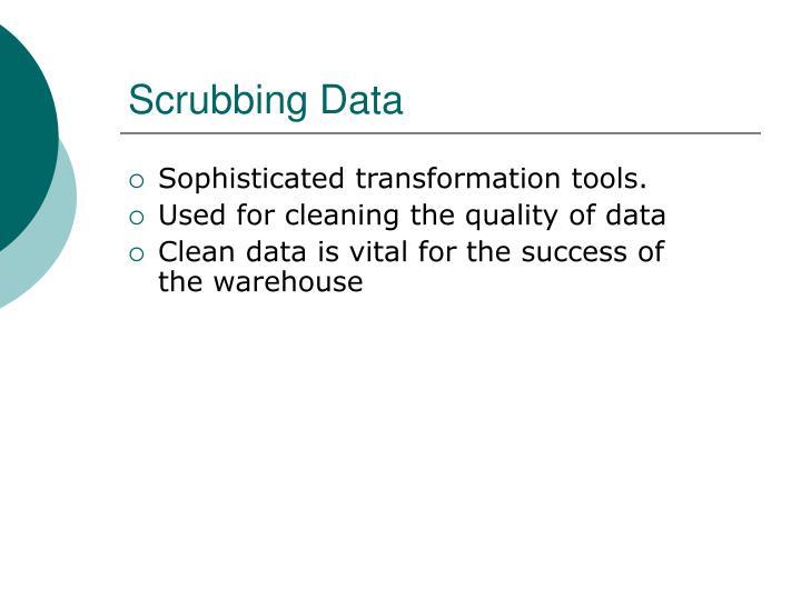 Scrubbing Data