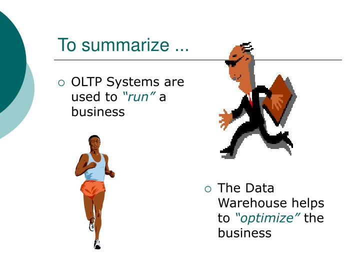 OLTP Systems are