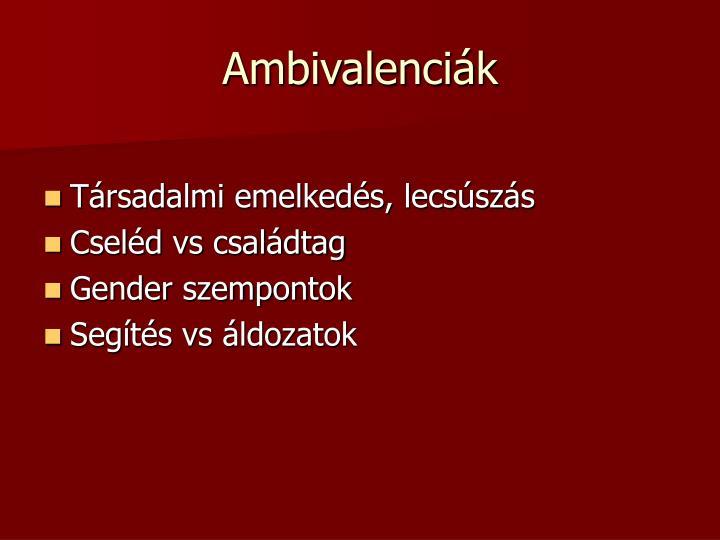 Ambivalenciák