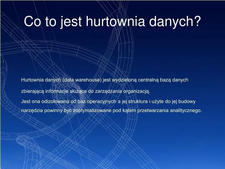 Co to jest hurtownia danych?