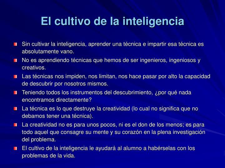 El cultivo de la inteligencia