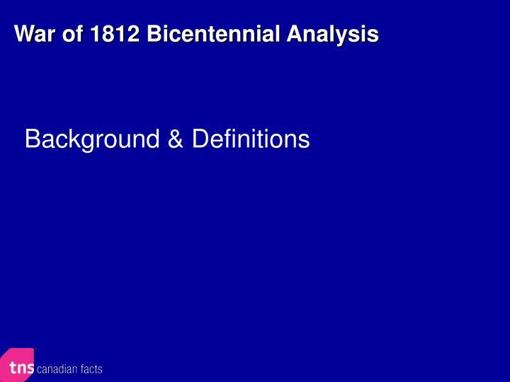 War of 1812 Bicentennial Analysis