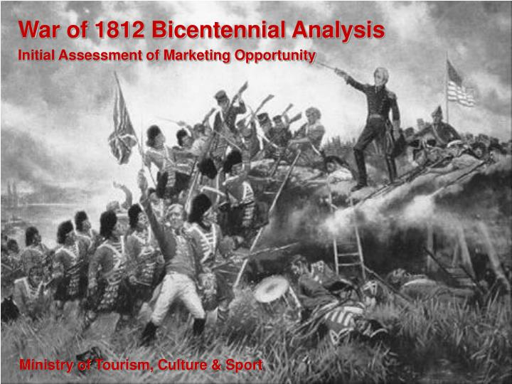 War of 1812 Bicentennial Analysis