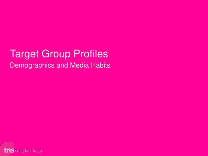 Target Group Profiles