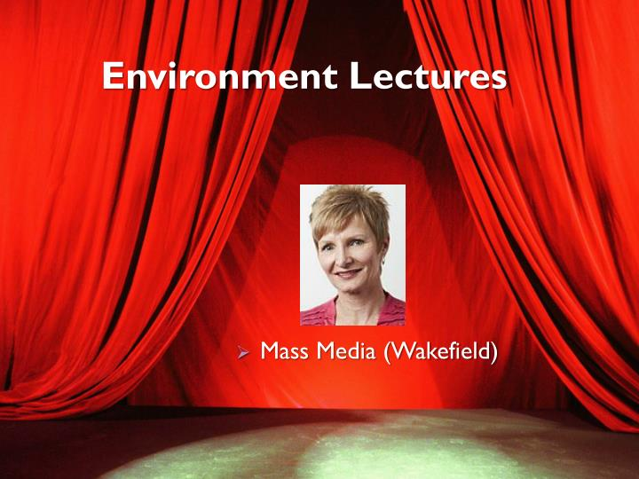 Environment Lectures